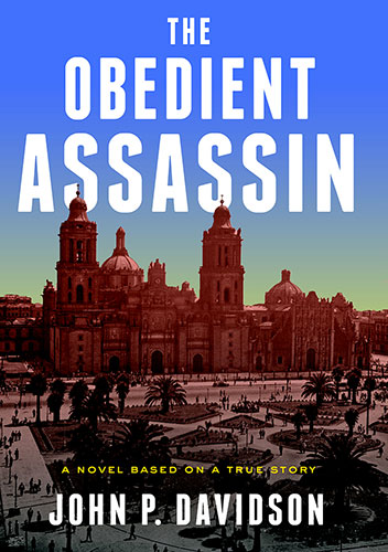 The Obedient Assassin by John. P. Davidson